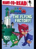 The Flying Factory!: Ready-To-Read Level 1