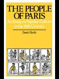 The People of Paris, 2: An Essay in Popular Culture in the 18th Century