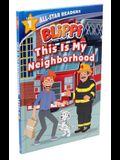 Blippi: This Is My Neighborhood: All-Star Reader Level 1 (Library Binding)