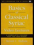 Basics of Classical Syriac Video Lectures: A Complete Course for the Beginner