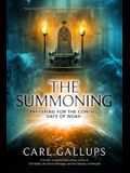 The Summoning: Preparing for the Days of Noah