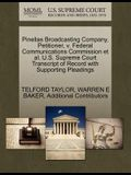 Pinellas Broadcasting Company, Petitioner, V. Federal Communications Commission et al. U.S. Supreme Court Transcript of Record with Supporting Pleadin