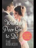 What's a Poor Girl To Do: A Classic Hollywood Murder Mystery