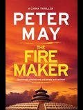 The Firemaker (The China Thrillers)