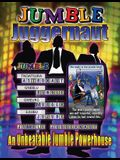Jumble Juggernaut: A Unbeatable Jumble Powerhouse