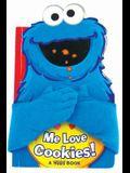 Sesame Street: Me Love Cookies! (Hugs Book)