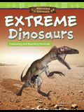 Amazing Animals: Extreme Dinosaurs: Comparing and Rounding Decimals