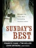 Sunday's Best: Messages from Today's Most Outstanding Christian Leaders