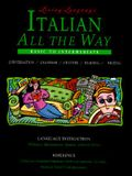 Living Language Italian All the Way Manual: Learn at Home or on the Go