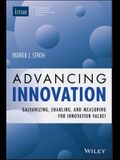 Advancing Innovation: Galvanizing, Enabling, and Measuring for Innovation Value!
