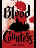 Blood Countess (a Lady Slayers Novel)