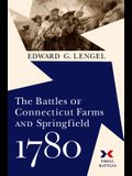 The Battles of Connecticut Farms and Springfield, 1780