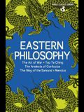 World Classics Library: Eastern Philosophy: The Art of War, Tao Te Ching, the Analects of Confucius, the Way of the Samurai, the Works of Mencius