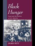 Black Hunger: Food and the Politics of U.S. Identity