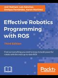 Effective Robotics Programming with Ros, Third Edition
