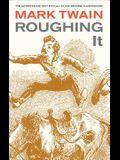 Roughing It, 8