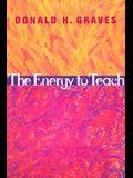 The Energy to Teach
