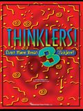 Thinklers! 3: Even More Brain Ticklers!