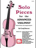 Mel Bay Presents Solo Pieces for the Advanced Violinist [With Piano Accompaniment]