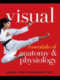 Visual Essentials of Anatomy &Physiology