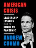 American Crisis: Leadership Lessons from the Covid-19 Pandemic