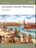 Ancient Greek Warship: 500-322 BC