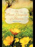 The Secret Language of Flowers