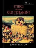Ethics and the Old Testament: Second Edition