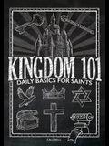 Kingdom 101: Daily Basics for Saints