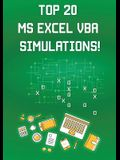 Top 20 MS Excel VBA Simulations!: : VBA to Model Risk, Investments, Growth, Gambling, and Monte Carlo Analysis