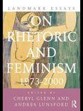 Landmark Essays on Rhetoric and Feminism 1973-2000