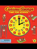 Curious George Time for School (CGTV Novelty 8x8)