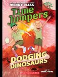 Dodging Dinosaurs: Branches Book (Time Jumpers #4), Volume 4