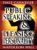 Public Speaking by Dale Carnegie (the author of How to Win Friends & Influence People) & Pleasing Personality by Napoleon Hill (the author of Think an