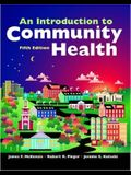 An Introduction to Community Health (Revised)