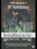 Orson Scott Card's Intergalactic Medicine Show: IGMS: Big Book of SF Novelettes