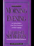 Morning and Evening: An Updated Edition of the Classic Devotional in Today's Language