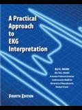 A Practical Approach to EKG Interpretation