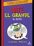 Nate El Grande Al Reves