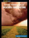 Basic Essentials: Weather Forecasting, 3rd Edition