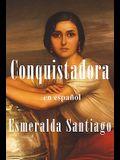 Conquistadora (En Español) / Conquistadora