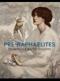 Pre-Raphaelite Drawings and Watercolours