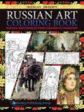 Russian Art Coloring Book: Russian Masterpieces from Shishkin to Vasnetsov