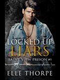 Locked Up Liars: A Dark Reverse Harem Romance