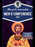 The Catholic ManBook: Men of the Immaculata Conference 2017