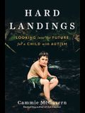Hard Landings: Looking Into the Future for a Child with Autism