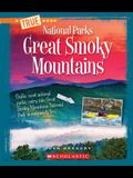 Great Smoky Mountains (a True Book: National Parks)
