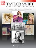 Taylor Swift - Easy Guitar Anthology 2nd Edition: 2nd Edition