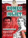 Romeo and Juliet: The Full Doodling Edition to Draw, Write, Scribble, Color, Snip and Stick