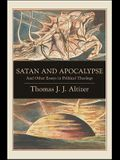Satan and Apocalypse: And Other Essays in Political Theology